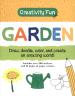 CREATIVITY FUN: GARDEN