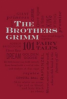 BROTHERS GRIMM, THE: 101 FAIRY TALES