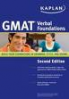 KAPLAN GMAT VERBAL FOUNDATIONS: BUILDING YOUR FOUNDATIONS IN GRAMMAR, STYLE AND IDIOMS (2ND ED.)