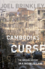 CAMBODIA' S CURSE: THE MODERN HISTORY OF A TROUBLED LAND