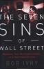 SEVEN SINS OF WALL STREET, THE: BIG BANKS, THEIR WASHINGTON LACKEYS, AND THE NEXT FINANCIAL CRISIS