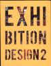EXHIBITION DESIGN 2
