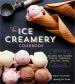 ICE CREAMERY COOKBOOK, THE