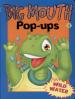 BIG MOUTH POP-UPS: WILD WATER