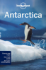 LONELY PLANET: ANTARCTICA (5TH ED)