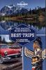 LONELY PLANET: PACIFIC NORTH WEST' S BEST TRIPS (ND ED.)