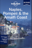 LONELY PLANET: NAPLES, POMPEII & THE AMALFI COAST (4TH ED.)