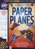 ZAP!: SUPERFLYER PAPER PLANES