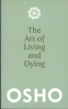ART OF LIVING AND DYING, THE