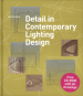 DETAIL IN CONTEMPORARY LIGHTING DESIGN (CRB)