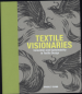 TEXTILE VISIONARIES: INNOVATION AND SUSTAINABILITY IN TEXTILE DESIGN