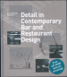 DETAIL IN CONTEMPORARY BAR AND RESTAURANT DESIGN (CRB)
