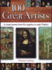 100 GREAT ARTISTS: A VISUAL JOURNEY FROM FRA ANGELICO TO ANDY WARHOL