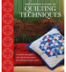 COMPLETE GUIDE TO QUILTING TECHNIQUES, THE