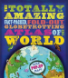 TOTALLY AMAZING ATLAS OF THE WORLD, THE