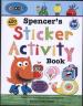 SPENCER'S STICKER ACTIVITY BOOK