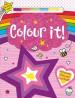 COLOUR IT!: COLOUR IT!