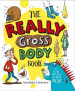 REALLY GROSS BODY BOOK, THE