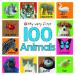 MY VERY FIRST 100 ANIMALS