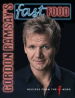 GORDON RAMSAY'S FAST FOOD: RECIPES FROM THE WORD