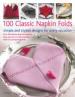 100 CLASSIC NAPKIN FOLDS