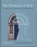 ELEMENTS OF STYLE, THE: AN ENCYCLOPEDIA OF DOMESTIC ARCHITECTURAL DETAIL