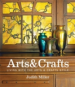 MILLER'S ART & CRAFTS: LIVING WITH THE ART & CRAFTS STYLE