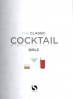 CLASSIC COCKTAIL BIBLE