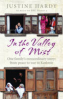IN THE VALLEY OF MIST KASHMIR'S LONG WAR: ONE FAMILY'S EXTRAORDINARY STORY