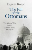 FALL OF THE OTTOMANS, THE