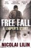 FREE FALL: A SNIPER' S STORY FROM CHECHMYA