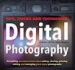 DIGITAL PHOTOGRAPHY: TIPS, TRICKS AND TECHNIQUES