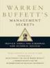 WARREN BUFFETT'S MANGEMENT SECRETS: PROVEN TOOLS FOR PRESONAL AND BUSINESS SUCCESS