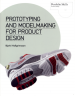 PROTOTYPING AND MODELMARKETING FOR PRODUCT DESIGN