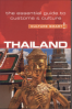 THAILAND CULTURE SMART!: THE ESSENTIAL GUIDE TO CUSTOMS & CULTURE