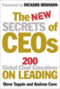 NEW SECRETS OF CEO, THE: 200 GLOBAL CHIEF EXECUTIVES ON LEADING