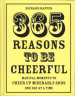365 REASONS TO BE CHEERFUL
