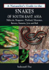 NATURALIST\' S GUIDE TO THE SNAKES OF THAILAND AND SOUTHEAST ASIA, A