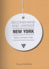 SECONDHAND AND VINTAGE: NEW YORK