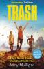 TRASH (FILM TIE-IN)