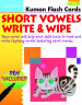 KUMON FLASH CARDS: SHORT VOWELS WRITE & WIPE