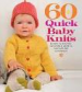 60QUICK BABY KNITS