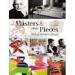 MASTER & THEIR PIECES: BEST OF FURNITURE DESIGN
