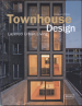 TOWNHOUSE DESIGN: URBAN LAYERED LIVING