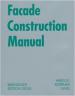 CONSTRUCTION MANUAL: FACADE