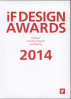 IF COMMUNICATION + PACKAGING DESIGN AWARDS 2014