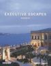 EXECUTIVE ESCAPES: WEEKEND