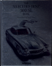 MERCEDES-BENZ 300SL BOOK, THE