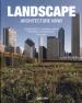 LANDSCAPE ARCHITECTURE NOW!