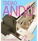 TADAO ANDO: RECENT PROJECT 02